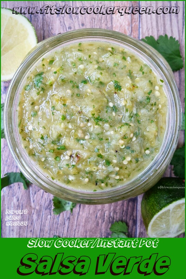 pinterest pin for Slow Cooker_Instant Pot Salsa Verde (Low-Carb, Paleo, Whole30)