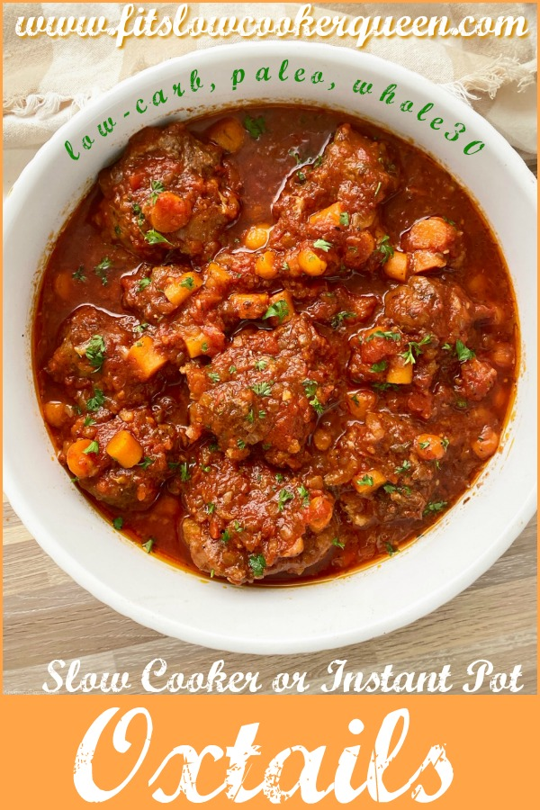 pinterest pin for {VIDEO} Slow Cooker_Instant Pot Oxtails (Low-Carb, Paleo, Whole30)