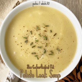 cover pic for {VIDEO} Slow Cooker Instant Pot Potato Leek Soup (Paleo,Whole30)