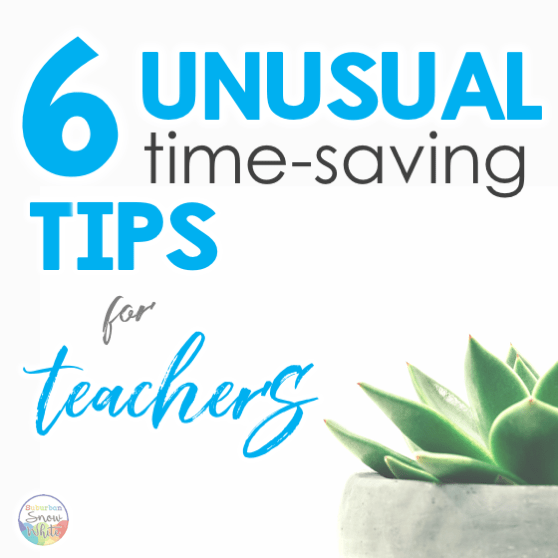 6 Unusual Time-Saving Tips for Teachers: Using Video