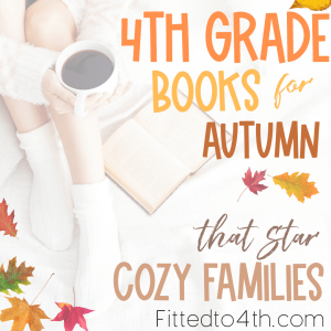 4th grade books for autumn that star cozy families