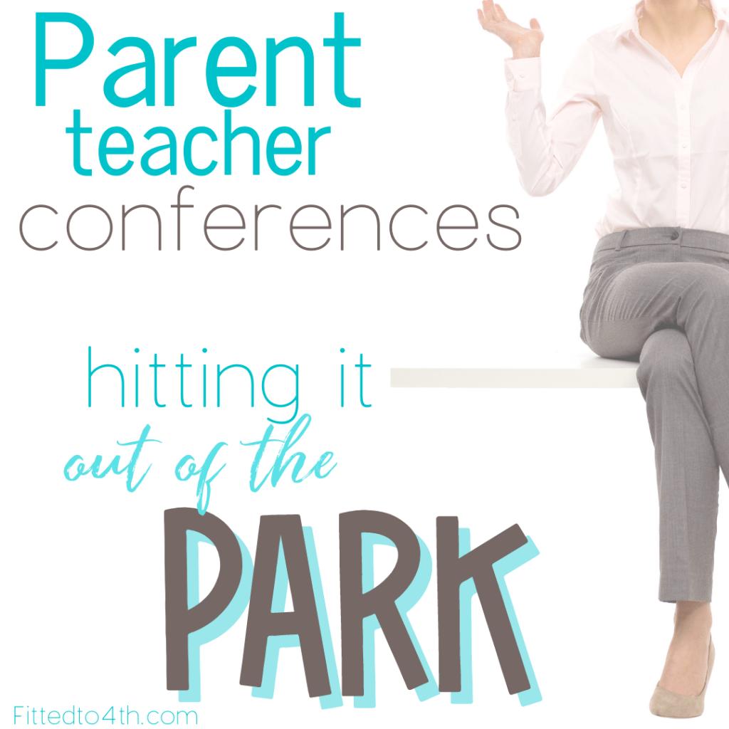 Parent teacher conferences: hitting it out of the park