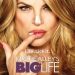"Review – Kirstie Alley's ""Big Life"""