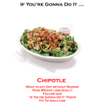 If You're Gonna Do It – Chipotle