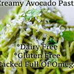 Healthy Recipe Wednesday – Creamy Avocado Pasta – Vegan, Dairy Free, Gluten Free