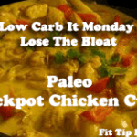 Low Carb Monday – Lose the Easter Bloat –  Crockpot Chicken Curry
