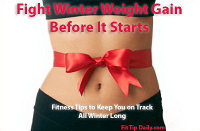 fight winter weight gain