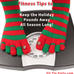 Fitness Tips – How to Prevent Holiday Weight Gain