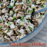 Low Carb Recipe Monday – Paleo, Bacon, Chicken, Avocado Salad