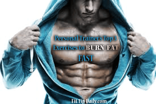Personal Trainer Recommended - Top 3 Exercises To Burn ...