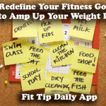 Redefine Your Fitness Goals to Amp Up Your Weight Loss