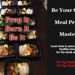 Fitness Tips – How to Meal Prep For the Week