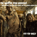 The Walking Dead Workout: How To Make Sure You're In Shape For The Zombie Apocalypse