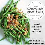 Caramelized Green Beans with Dijon Mustard Chicken – Low Carb and Gluten Free