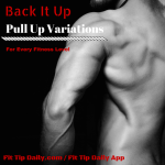 Back it Up – Pull Up Variations for Every Fitness Level