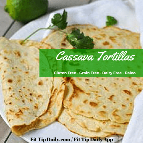 cassava tortilla recipe