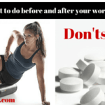 The Do's and Don'ts Before and After Your Workout