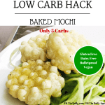 Low Carb Hack – Baked Mochi Recipe