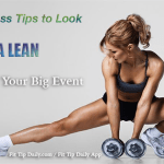5 Fitness Tips to Look Extra Lean for Your Summer Event