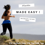 Cardio Made Easy – Get it Done Efficiently