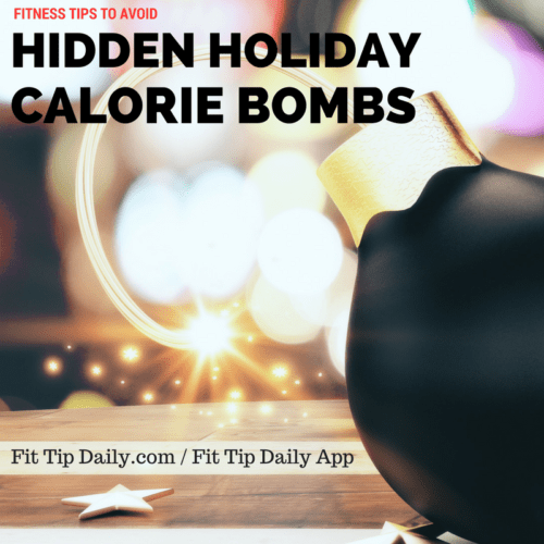 hidden holiday calorie bombs
