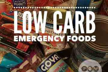 Low Carb Emergency Foods