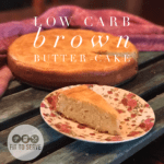 low carb brown butter cake