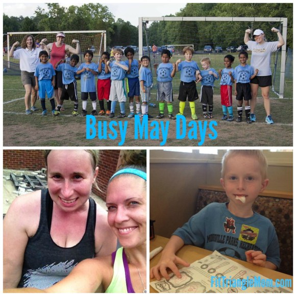 Busy May Days- FitTriangleMom.com