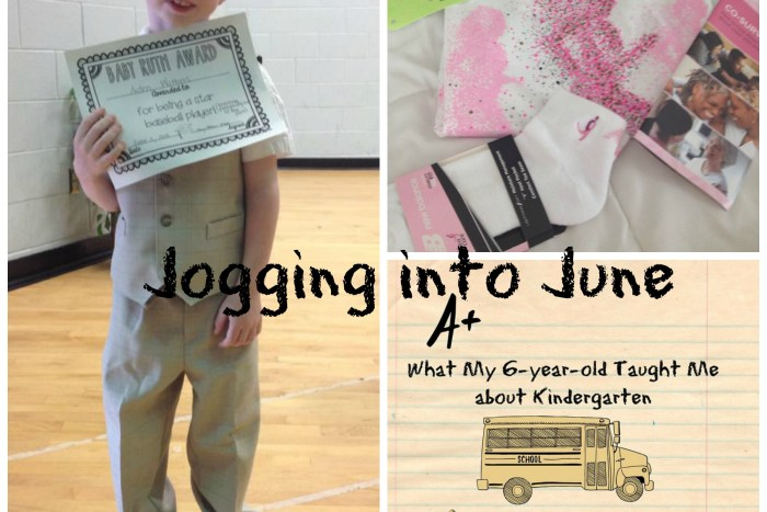 Jogging into June and Small Victories Sunday. Running and kindergarten graduation
