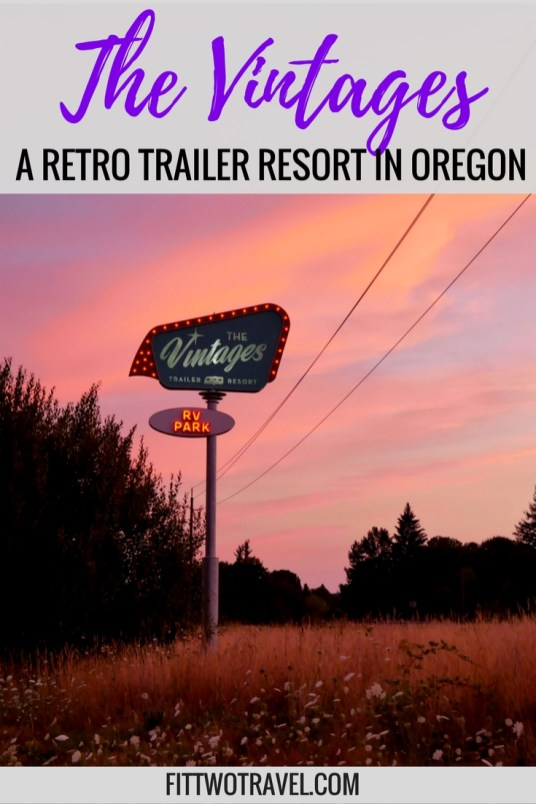The Vintages is the perfect retro trailer resort, a perfect weekend getaway in Oregon, glamping style Fittwotravel.com