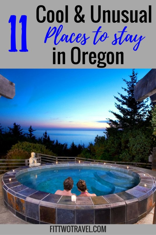 11 cool and unusual places to stay in oregon including teepee, vintage trailer resort, tiny home hotel, treehouse, and lighthouse inns fittwotravel.com