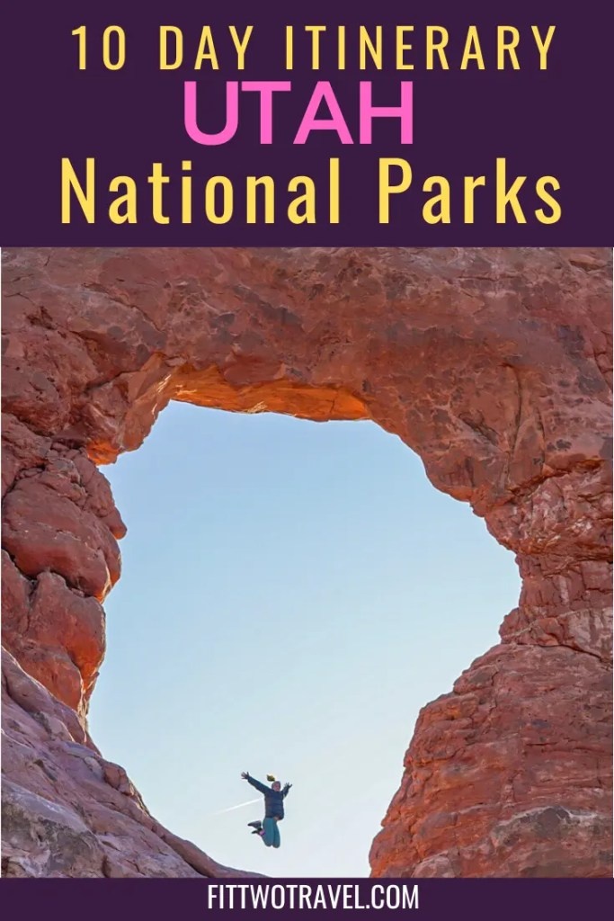 10 day road trip guide to all of Utah's National Parks