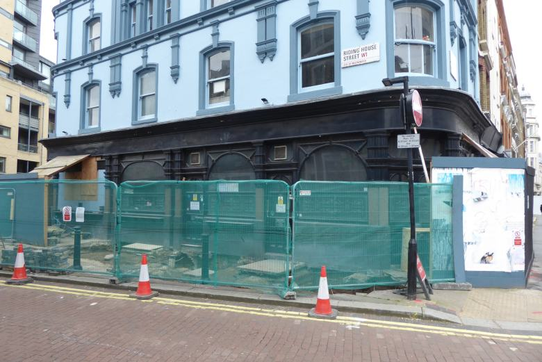 The Kings Arms pub at 68 Great Titchfield Street currently undergoing refurbishment. A licensing application to vary the premises licence.