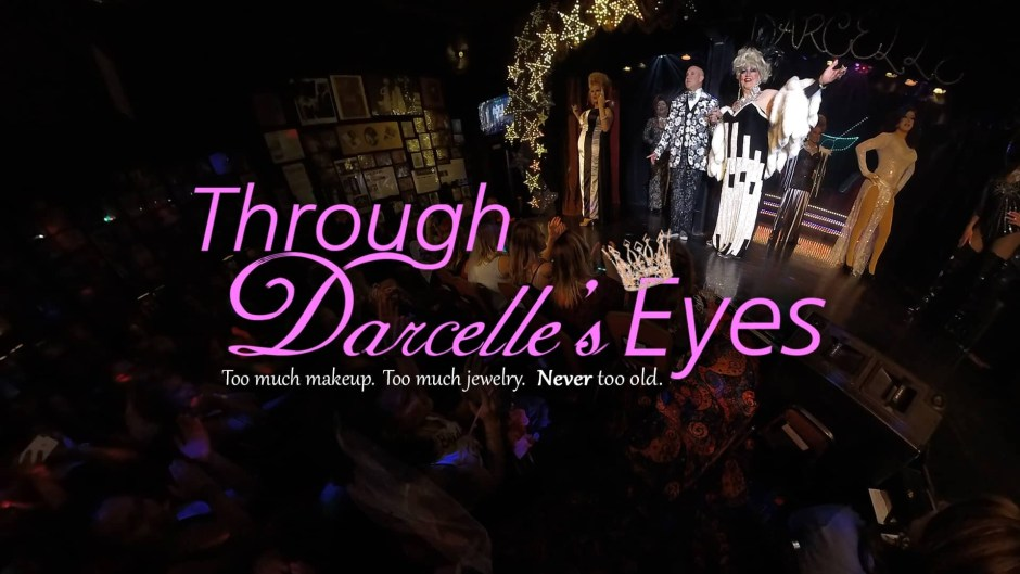 Through Darcelles Eyes Poster 16x9