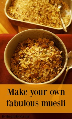 Make your own fabulous muesli, the Five Beans Food way