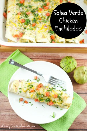 salsa verde chicken enchiladas made with leftover chicken