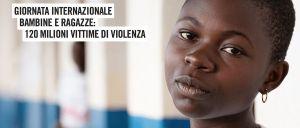 Giornata Internazionale delle Bambine: nel mondo 1 ragazza su 10 ha subito uno stupro, nel 2019 4 ragazze ogni minuto si sposeranno prima di aver compiuto 15 ann