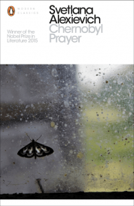 Chernobyl Prayer by Svetlana Alexievich