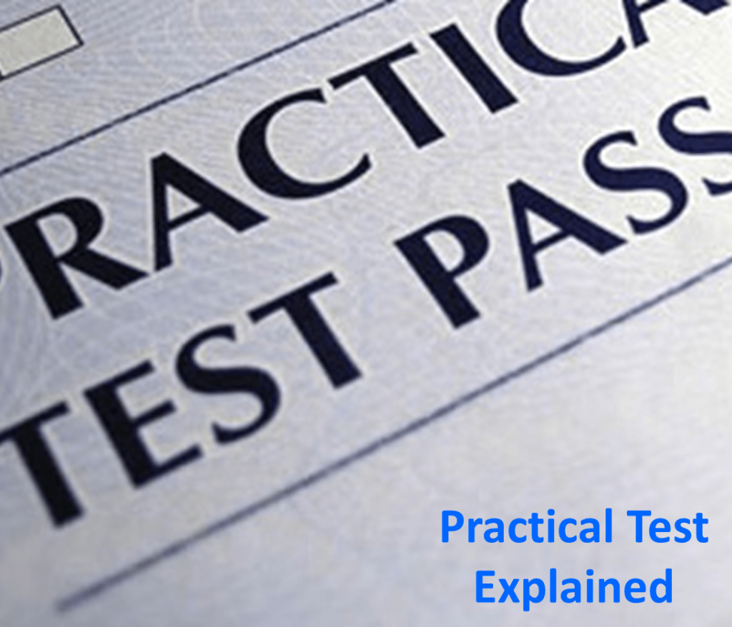 Practical Test Explained