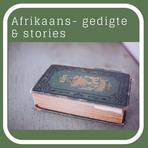 Stories & Gedigte - Afrikaans