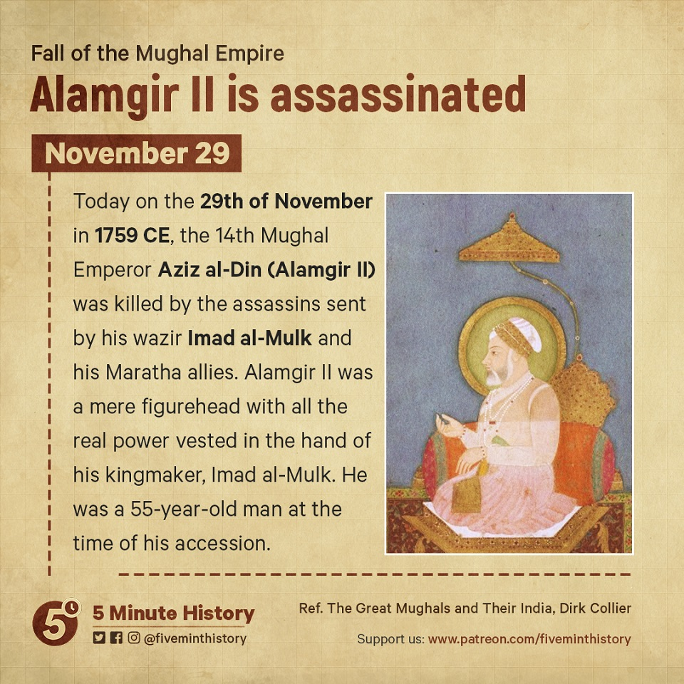 Alamgir II is assassinated by Imad al Mulk