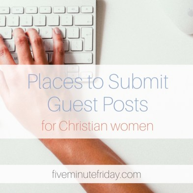 places to submit guest posts