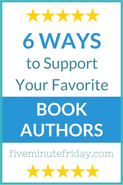 6 Ways to Support Your Favorite Book Authors