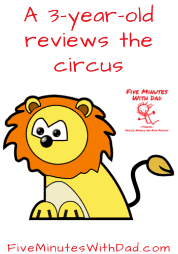 A 3-year-old reviews the circus