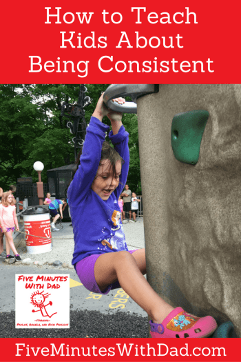 Teaching Kids About Being Consistent