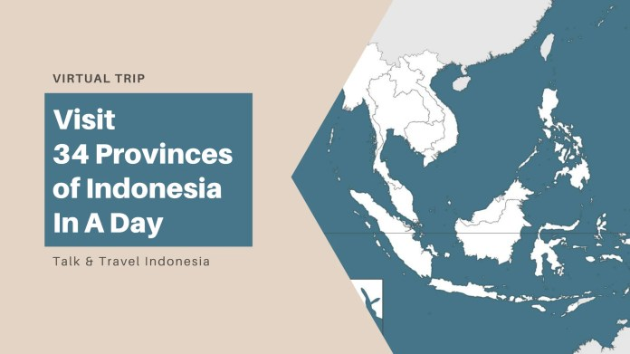 Do A Virtual Trip To All 34 Provinces Of Indonesia By Nazhankamal Fiverr