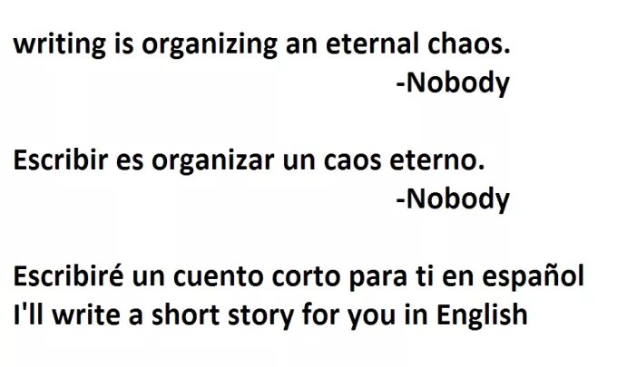 Write a short story in english or spanish by Nobody3