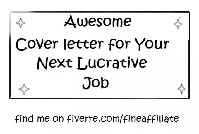 Write you a nice cover letter for a new job by Fineaffiliate