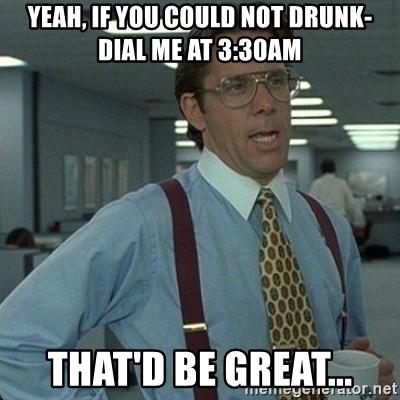 The New Social Etiquette: Friends Don't Let Friends Dial Drunk