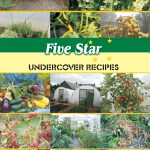 Five Star Undercove Recipe book using polytunnel raised crops